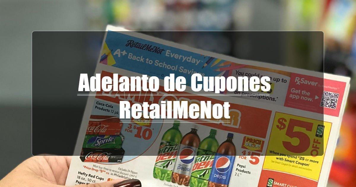 Adelanto de Cupones de RetailMeNot 10/4/20