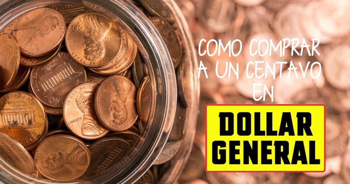 Cómo Comprar a un Centavo en Dollar General